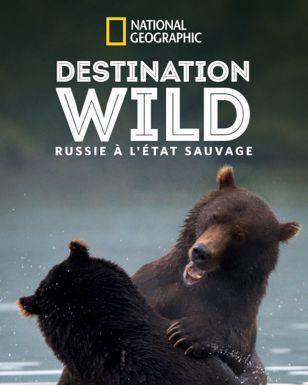 Destination Wild Russia