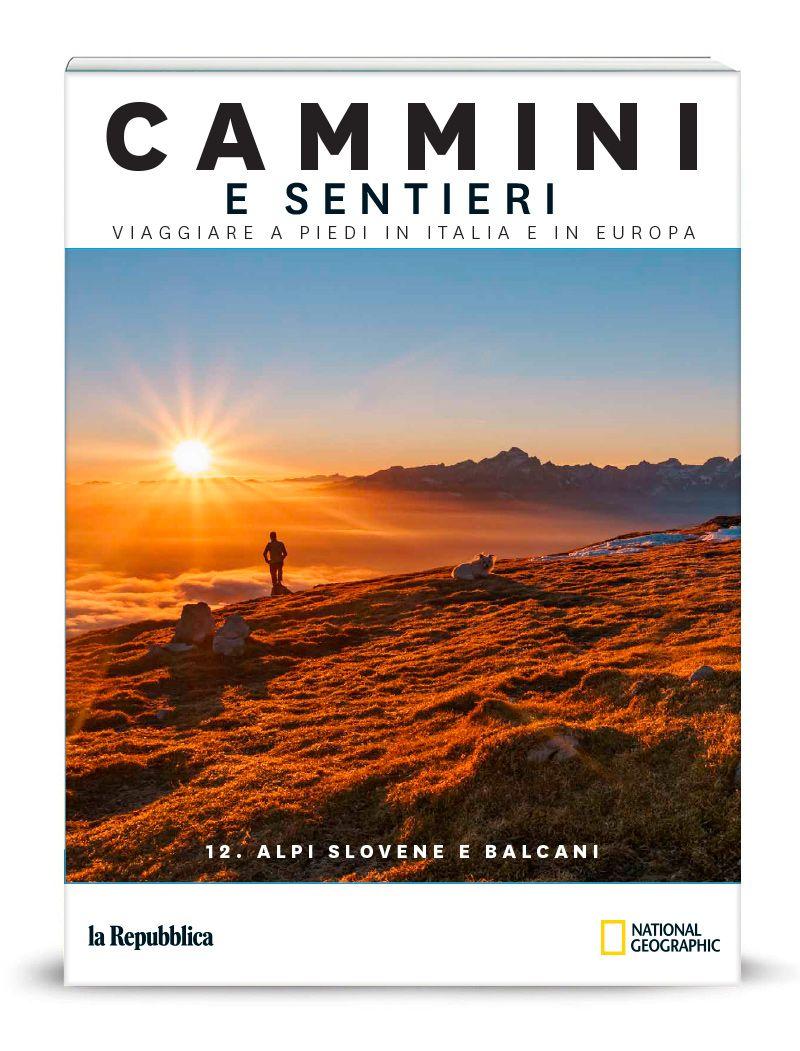 Vol.12: Alpi slovene e Balcani