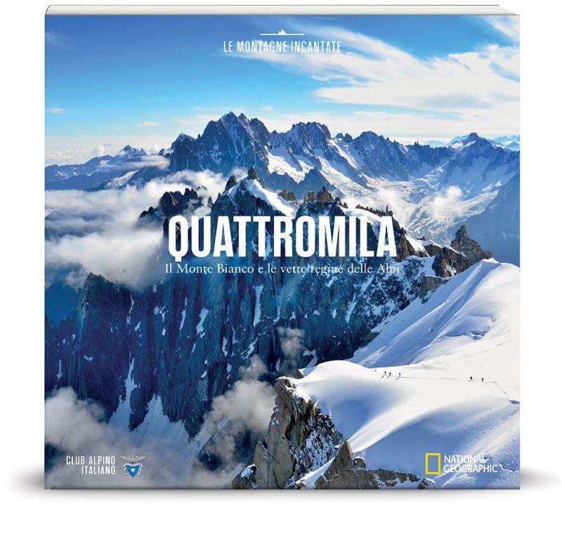 Vol.12 Il Monte Bianco e le vette regine delle Alpi