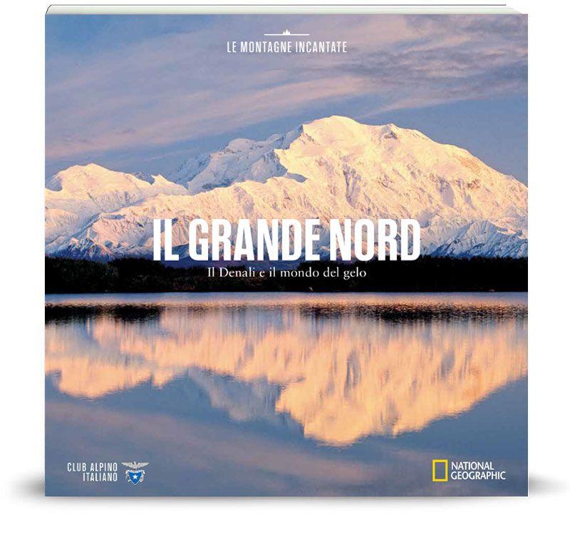 Vol.14 I Denali e il mondo del gelo