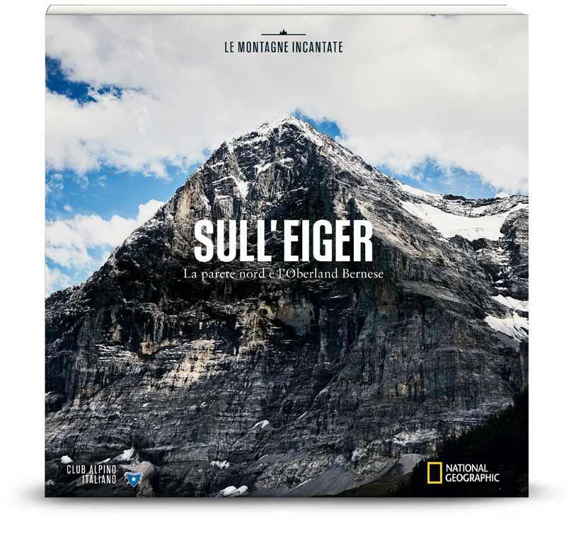 Vol.15 Sull'Eiger: la parete nord e l'Oberland Bernese