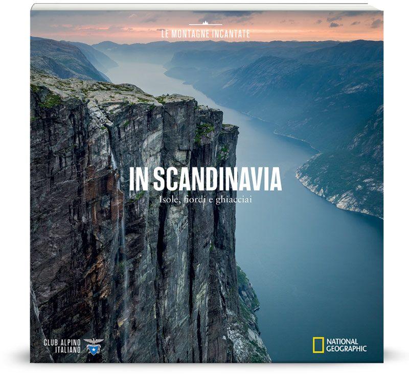 Vol.17 In Scandinavia: isole, fiordi e ghiacciai