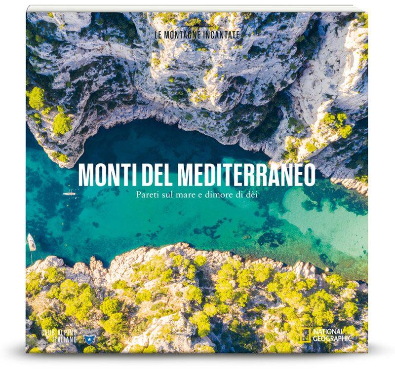 Vol.18 Monti del Mediterraneo: pareti sul mare e dimore di dèi