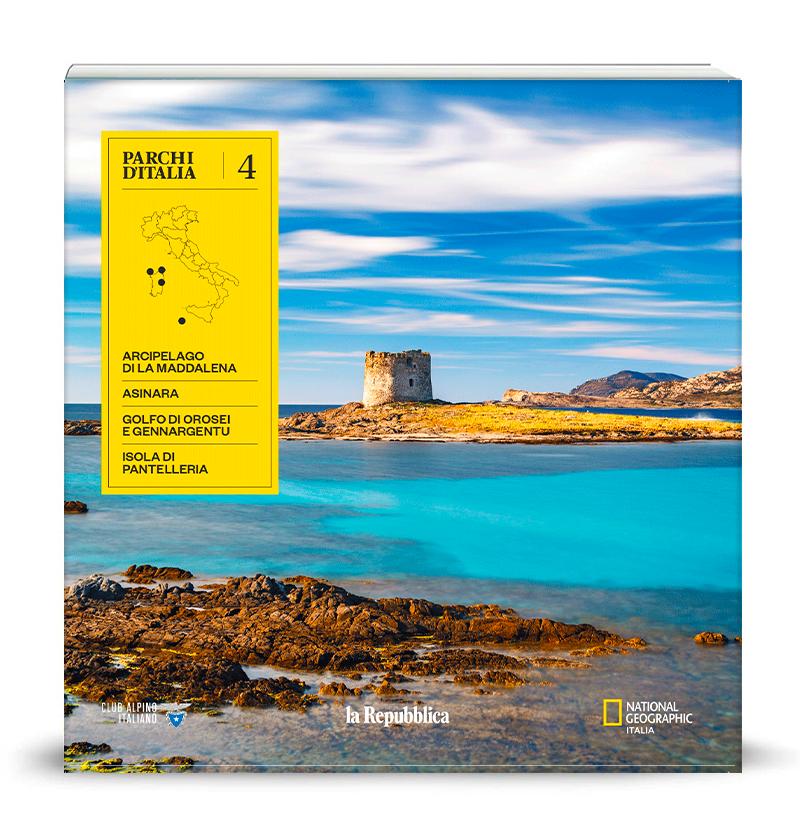 Vol.4: Arcipelago di La Maddalena, Asinara, Golfo di Orosei e Gennargentu, Isola di Pantelleria